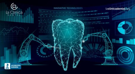 5 tecnologías que están revolucionando la odontología en La Clínica Dental
